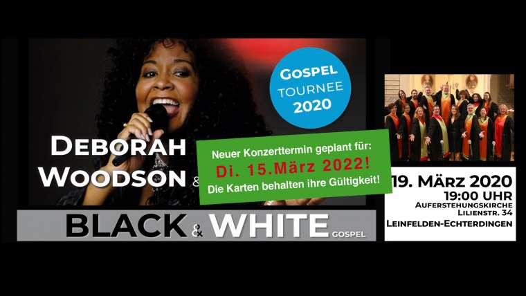 Auf 2022 verschoben: BLACK & WHITE Gospelkonzert mit Deborah Woodson & Gospelmates
